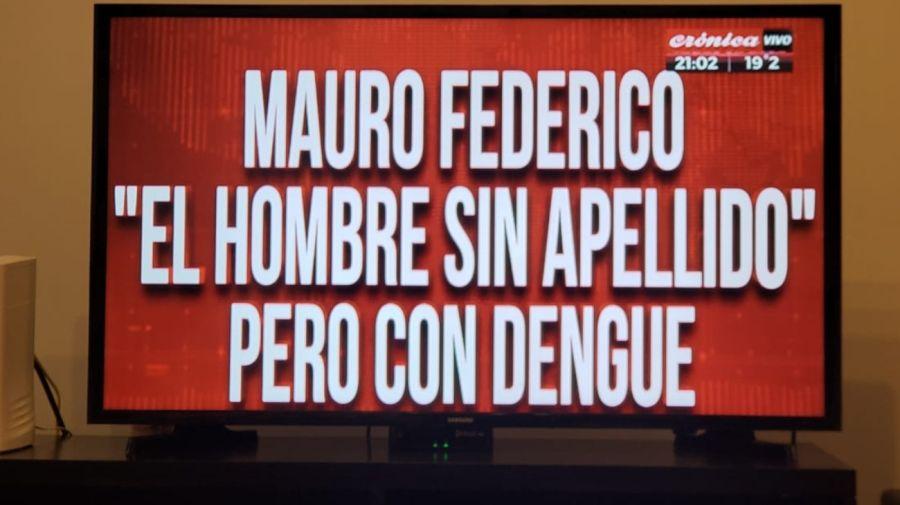 El canal Crónica bromeó con el nombre del Instagram de Mauro Federico tras su diagnóstico de dengue.