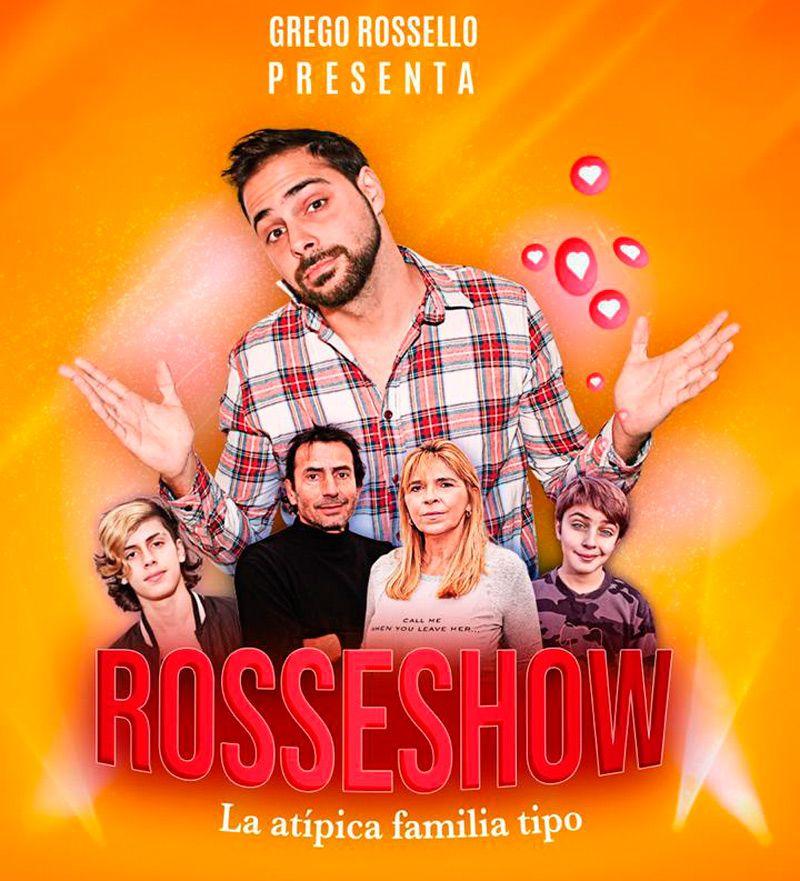 Rosseshow, el espectáculo de Grego ROssello y su familia.