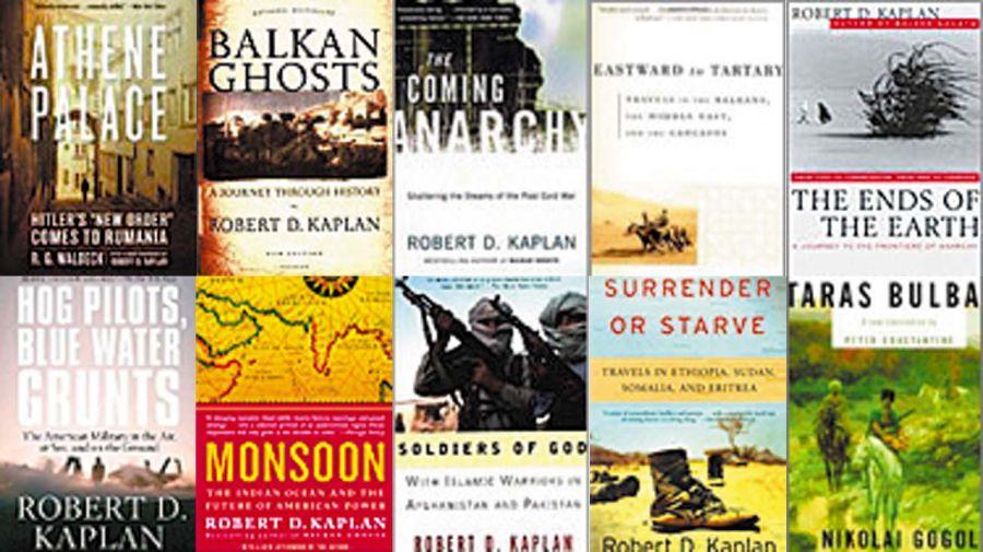 lLos libros de Robert Kaplan, uno de los pensadores más importantes en cuestiones vinculadas a la geopolítica a nivel global.