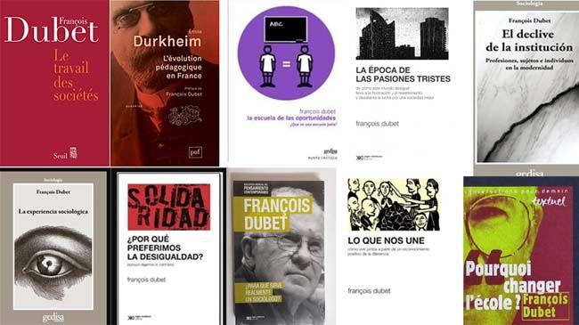 Libros de Francois Dubet, sobre la educación y la escuela como institución. Y también sobre la evolución de una sociedad que ya no resiste análisis simplistas.