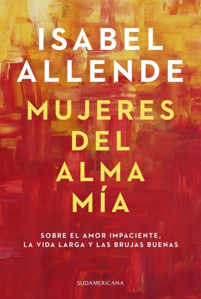 Isabel Allende cuenta su historia feminista