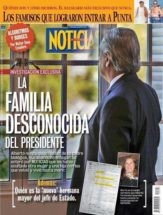 La última tapa de NOTICIAS: la familia desconocida del Presidente
