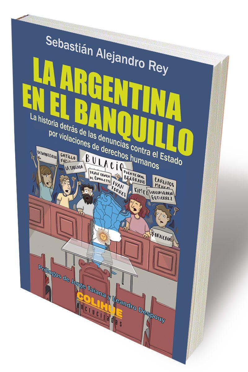 La Argentina en el banquillo, de Sebastián Rey