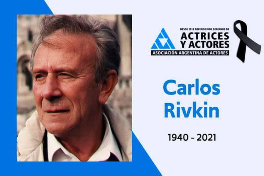 Conmoción por el fallecimiento de Carlos Rivkin, actor