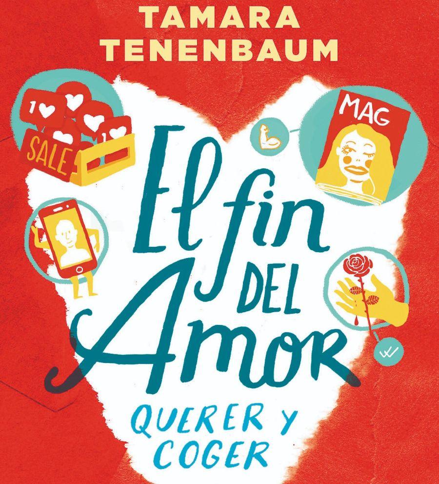 Tamara Tenenbaum: Las nuevas formas del amor