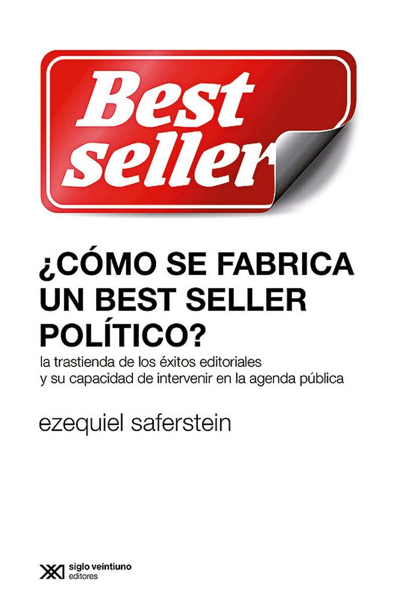 Cómo se fabrica un best seller político