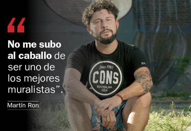 """Martín Ron: """"Pinto para derribar las paredes elitistas"""""""