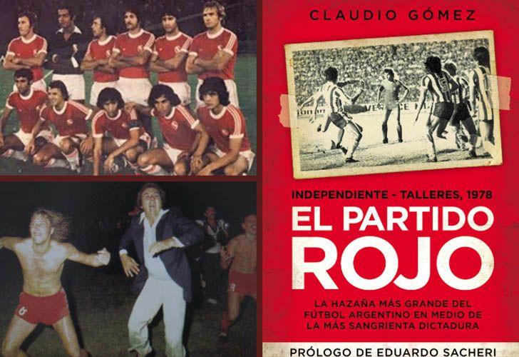 El Partido Rojo, el libro de Claudio Gómez sobre la hazaña de Independiente en Córdoba.