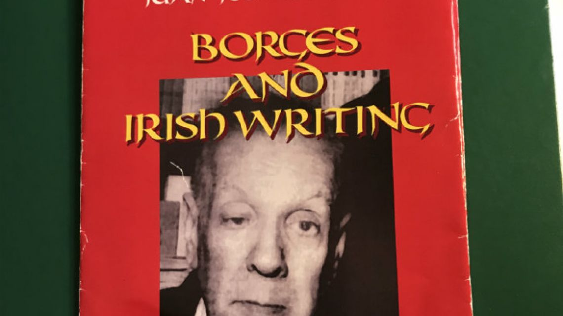 Borges and Irish writing by Juan José Delaney, Ediciones El Gato Negro, 2018, 67 pages.