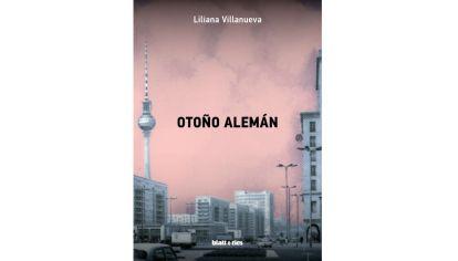 """Otoño alemán"", la nueva obra de Liliana Villanueva."