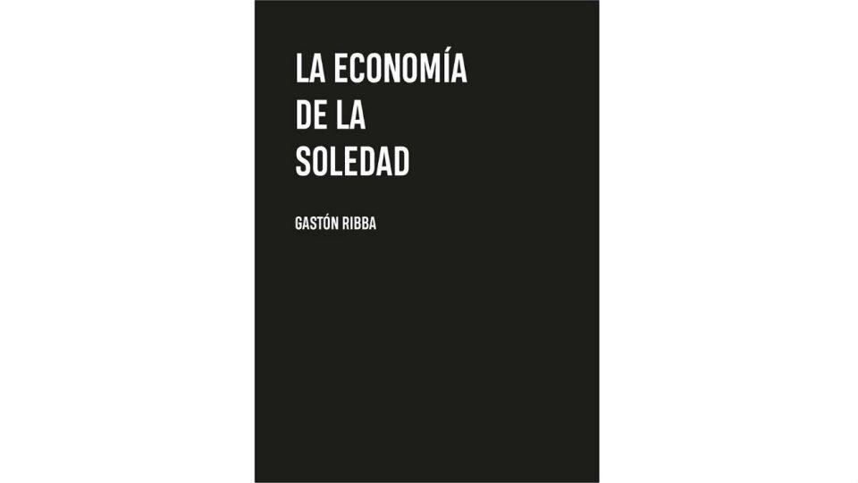tapa La economía de la soledad 20191129