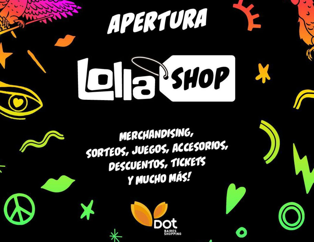 LollaShop es el lugar donde vas a poder vivir diferentes experiencias, participar de sorteos y juegos, obtener descuentos, adquirir merchandising oficial del festival y mucho más.
