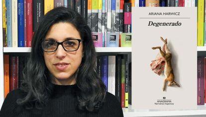 Escritora. Ariana Harwicz en Degenerado indaga el horror en la psiquis de un violador.