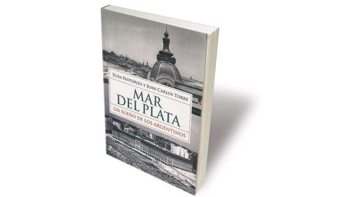 """""""Mar del Plata. Un sueño de los argentinos""""   Foto:cedoc"""
