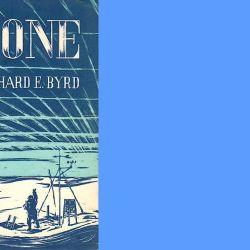 """En el libro """"Alone"""", el almirante Byrd relata sus meses de soledad en la Antártida."""