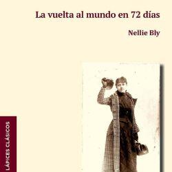 Las crónicas de Nellie Bly también se publicaron en un libro.