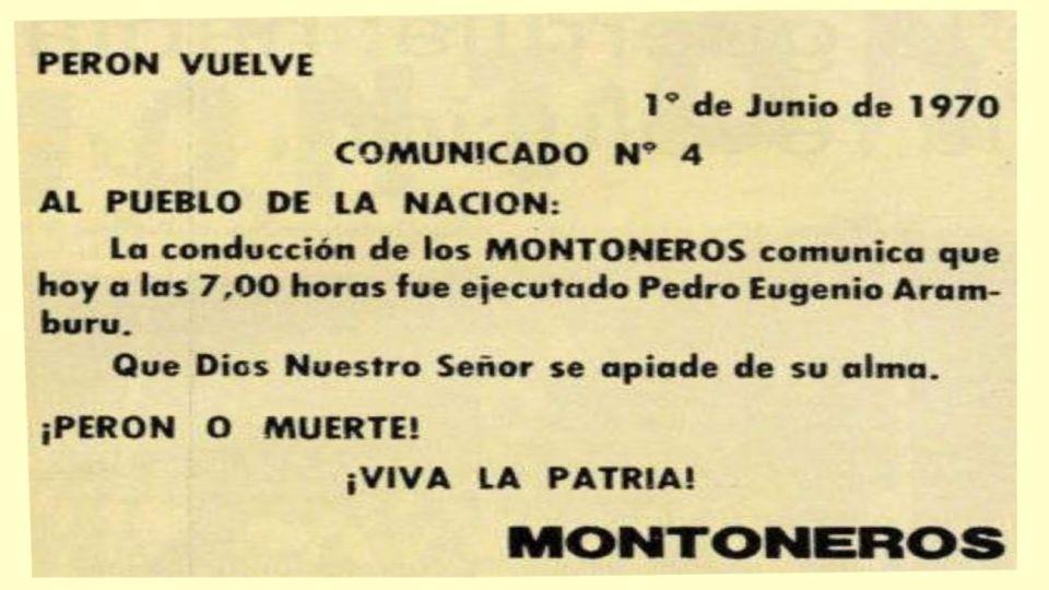 """El comunicado de Montoneros anunciando la """"ejecución"""" del ex presidente de facto."""