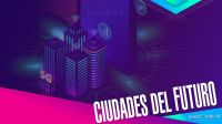 Ciudades del futuro 20200723