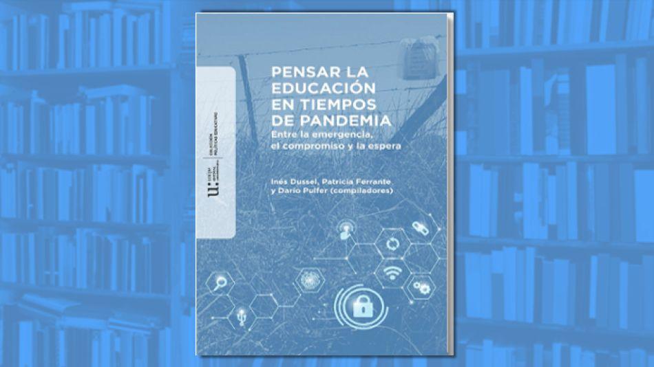 Presentación del libro Pensar la educación en tiempos de pandemia