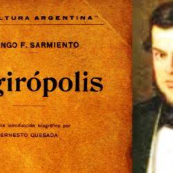 """Argirópolis"" de Domingo Faustino Sarmiento"