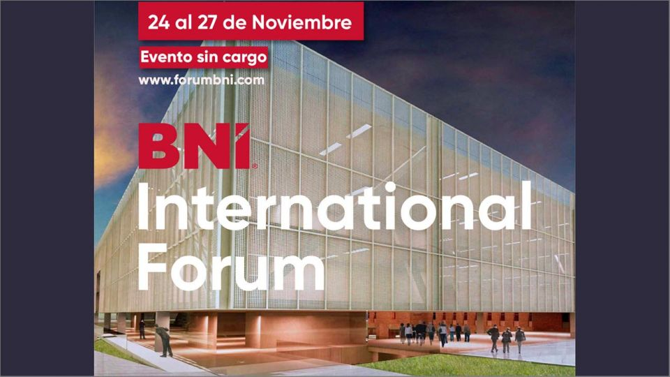 BNI International Forum, la red de networking más grande del mundo, posicionada en más de 75 países se transformó en un producto online.