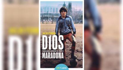 Miradas sobre el mito Maradona