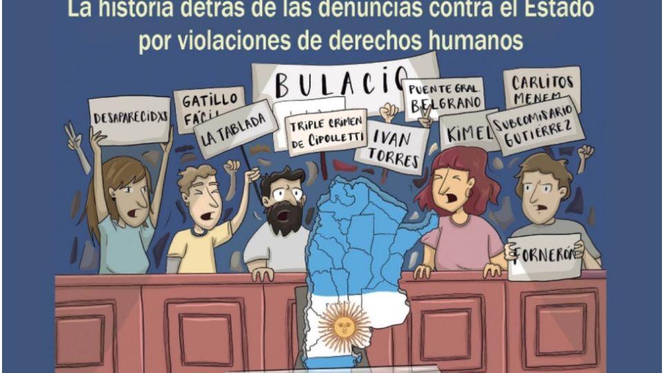 La Argentina en el banquillo. La historia detrás de las denuncias contra el Estado por violaciones de derechos humanos