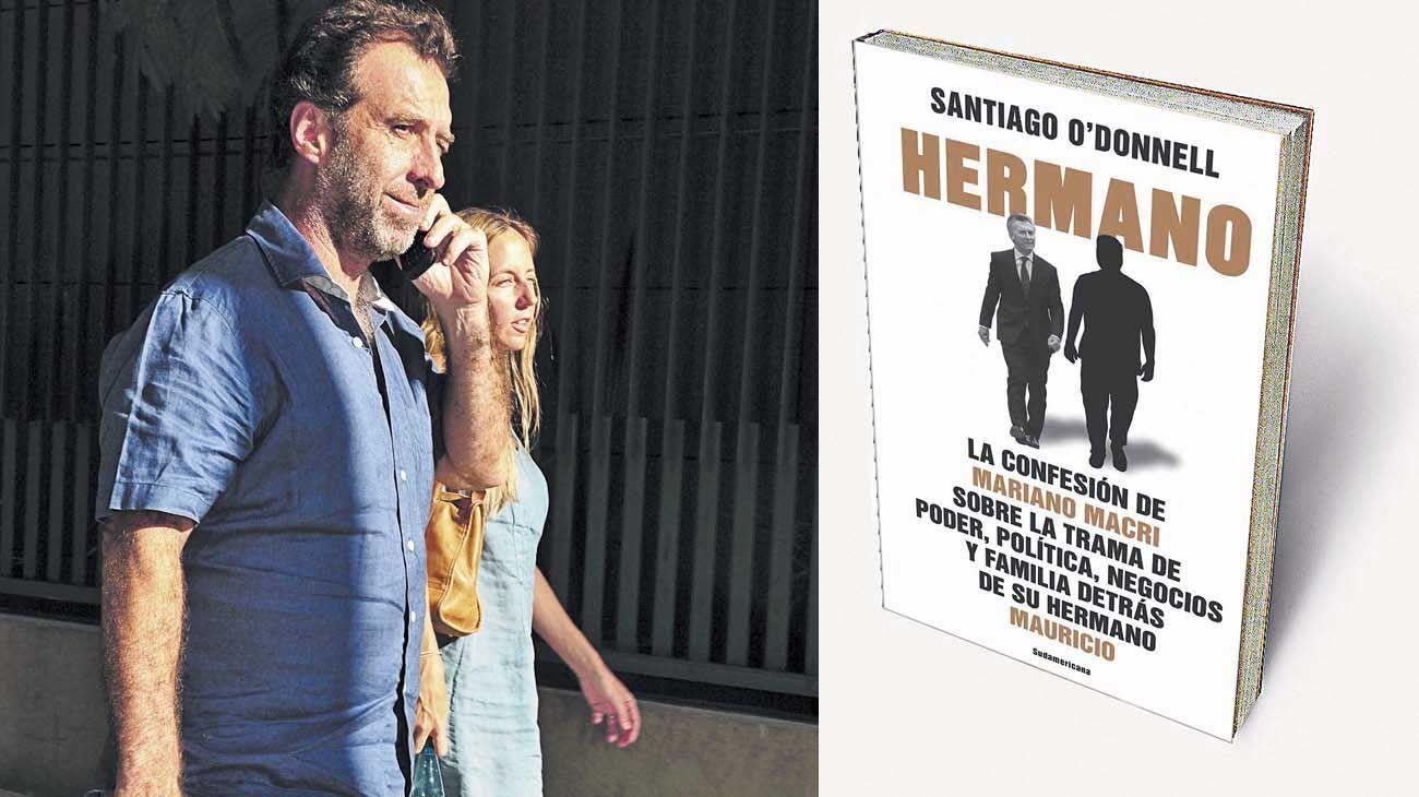 Al desnudo. En el libro Hermano, Mariano Macri expone los secretos de una familia donde los celos, envidias y situaciones turbias atraviesan a todos. Y mucho más a Mauricio Macri.
