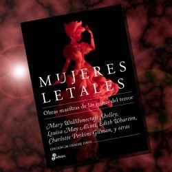 Mujeres letales (Edhasa) es una de las novedades editoriales del mes.