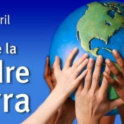 La Tierra es nuestro principal hogar y nuestra gran madre.