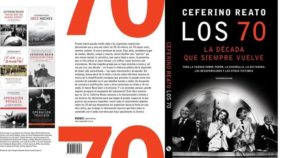 """La tapa del libro de Ceferino Reato: """"Los 70, la década que siempre vuelve"""""""