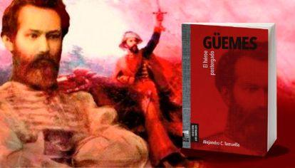 """""""El héroe postergado"""", el libro de Alejandro Tarruella sobre Güemes."""