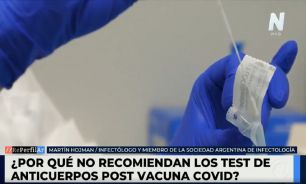 Porqué no es recomendable usar un test de antígenos luego de la vacunación