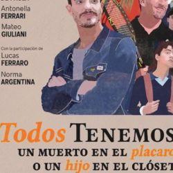 """""""Todos tenemos un muerto en elplacardo un hijo en el closet"""", la nueva película de Nicolás Teté"""