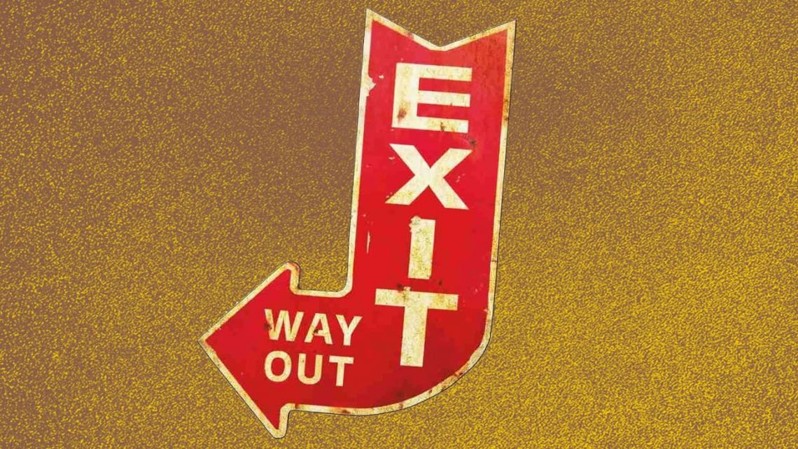 Desperately looking for an exit