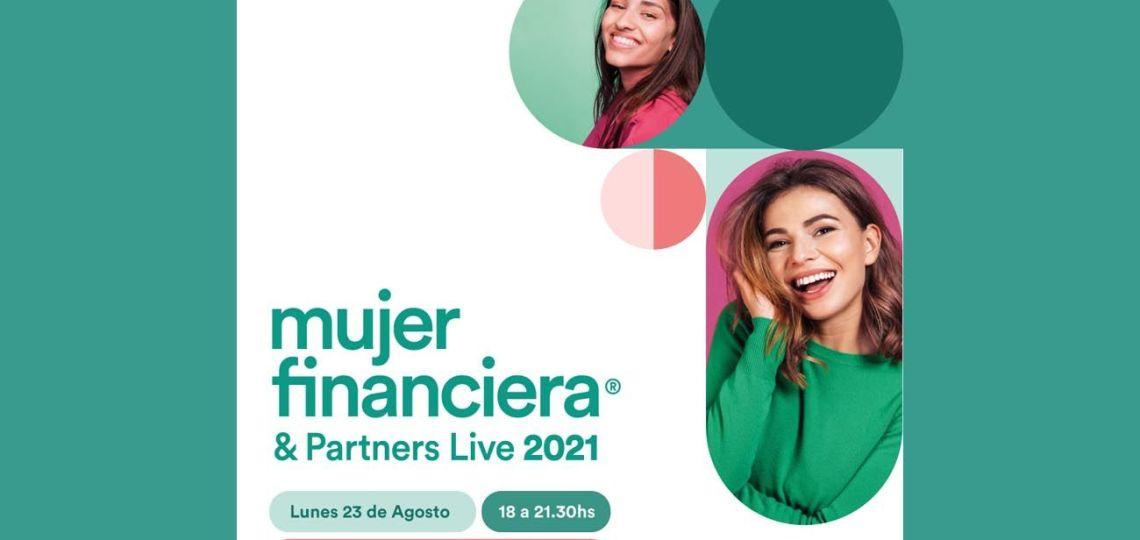 Se acerca una nueva edición de Mujer Financiera & Partners Live, el primer evento gratuito de finanzas para mujeres