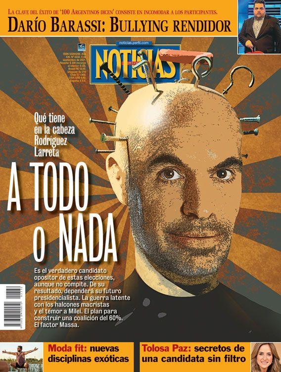 Tapa Nº 2332 | A TODO O NADA: Qué tiene en la cabeza Horacio Rodríguez Larreta | Foto:Pablo Temes