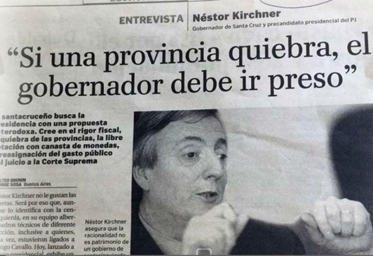 Néstor Kirchner pedía la detención de gobernadores con provincias en quiebra. Hoy su hermana está al borde, con un